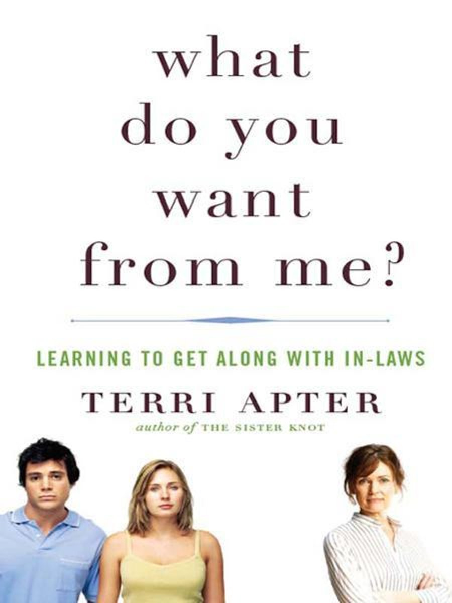 Practically Married : What Do You Want From Me?: Learning to Get Along With In-Laws