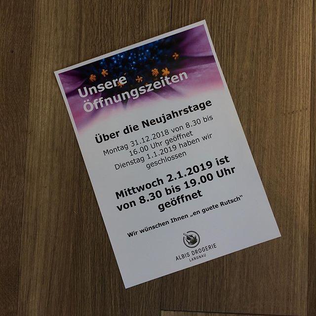 """Natürlich sind wir auch am 31.12. bis 16.00 Uhr für Sie da. Ansonsten haben wir im #2019 bereits am Mittwoch 2.1. wieder die Tore für Sie geöffnet. Im diesem Sinne """"en guete rutsch""""! #öffnungszeiten #albisdrogerielangnau #silvester"""