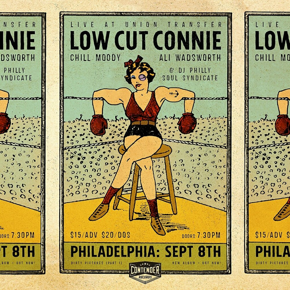 FRIDAY 9-8-17 -  DOORS 7:30PM UNION TRANSFER  LOW CUT CONNIE X CHILL MOODY X ALI WADSWORTH   $15 ADV / $20 DOS1026 SPRING GARDEN STREET, PHILADELPHIA, PA 19123   -