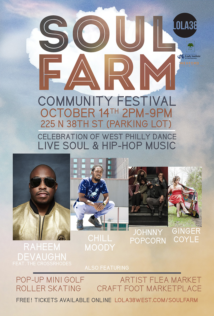 Saturday October 14th 2pm-9pm Soul Farm Community Festival 225 n 38th Street Raheem Devaughn x Chill Moody x Jonny Popcorn X Ginger Coyle - CLICK IMAGE TO REGISTER