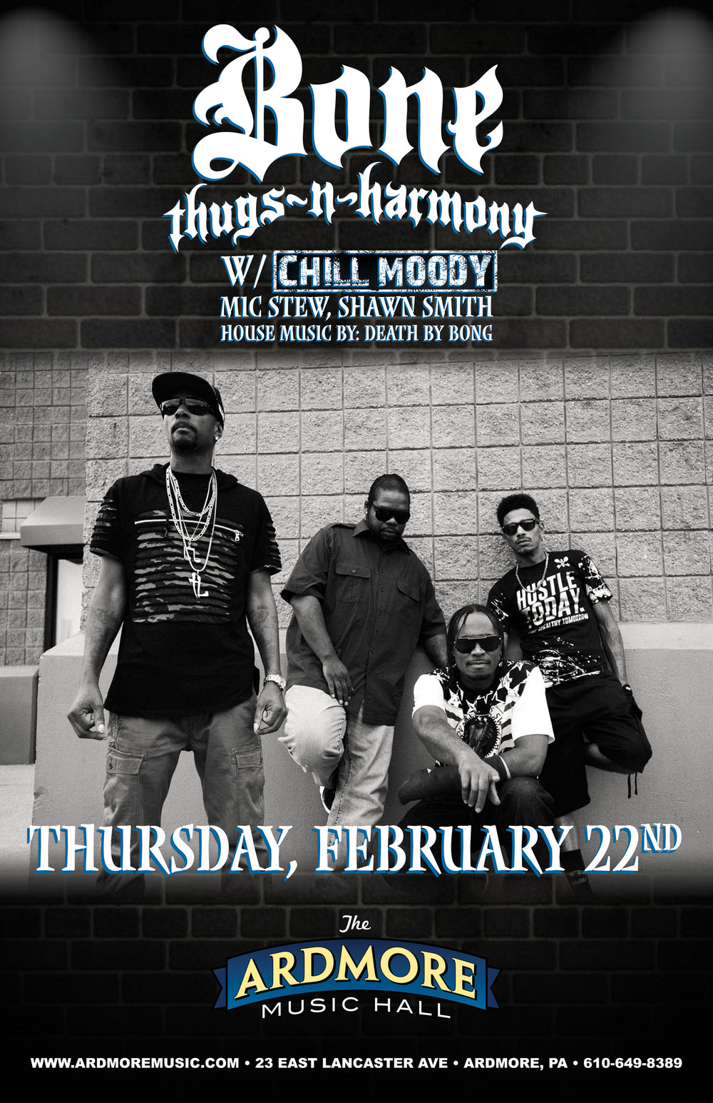 Thursday Feb 22nd Bone Thugs - n - Harmony x Chill Moody x Mic Stew x Shawn Smith ARDMORE MUSIC HALL  -