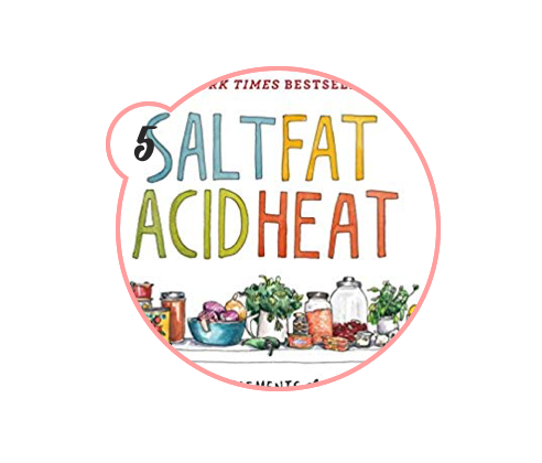 salt fat acid heat cookBOOK - For the wannabe chefs and bakers, this cookbook is phenomenal. It provides recipes, yes, but it was written by an amazing woman who actually took the time to educate you on all things cooking so you become a master at the science behind it all. Plus, her Netflix show is AMAZING — watch it.