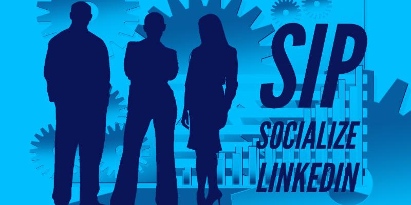 Sip, Socialize, & LinkedIn