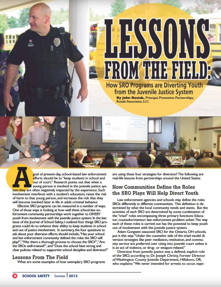 Article from NASRO's Journal of School Safety, Summer 2015, gives examples of how SRO programs around the country employ strategies to divert youth from the justice system.