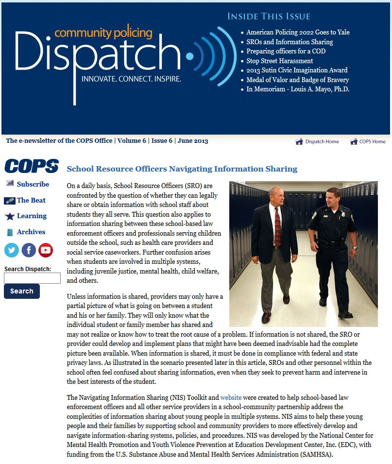 Online article from COPS Dispatch, June 2013, explains how School Resource Officers can share information legally with educators and others to help get youth the help they need.
