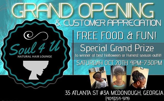 Don't miss out! Happening today!  Come celebrate with us. Meet the staff! Meet each other. Network with other small businesses!  See why Issa #soul4u #experience!  #naturalbeauties #naturalista #naturalhair #locs #braids #naturalhairdaily #loclivin  #blackgirlmagic #blackexcellence #naturalsalon #grandopening #thingstodo #salonlife #yourfavoritestylist #atlantastylist #mcdonough