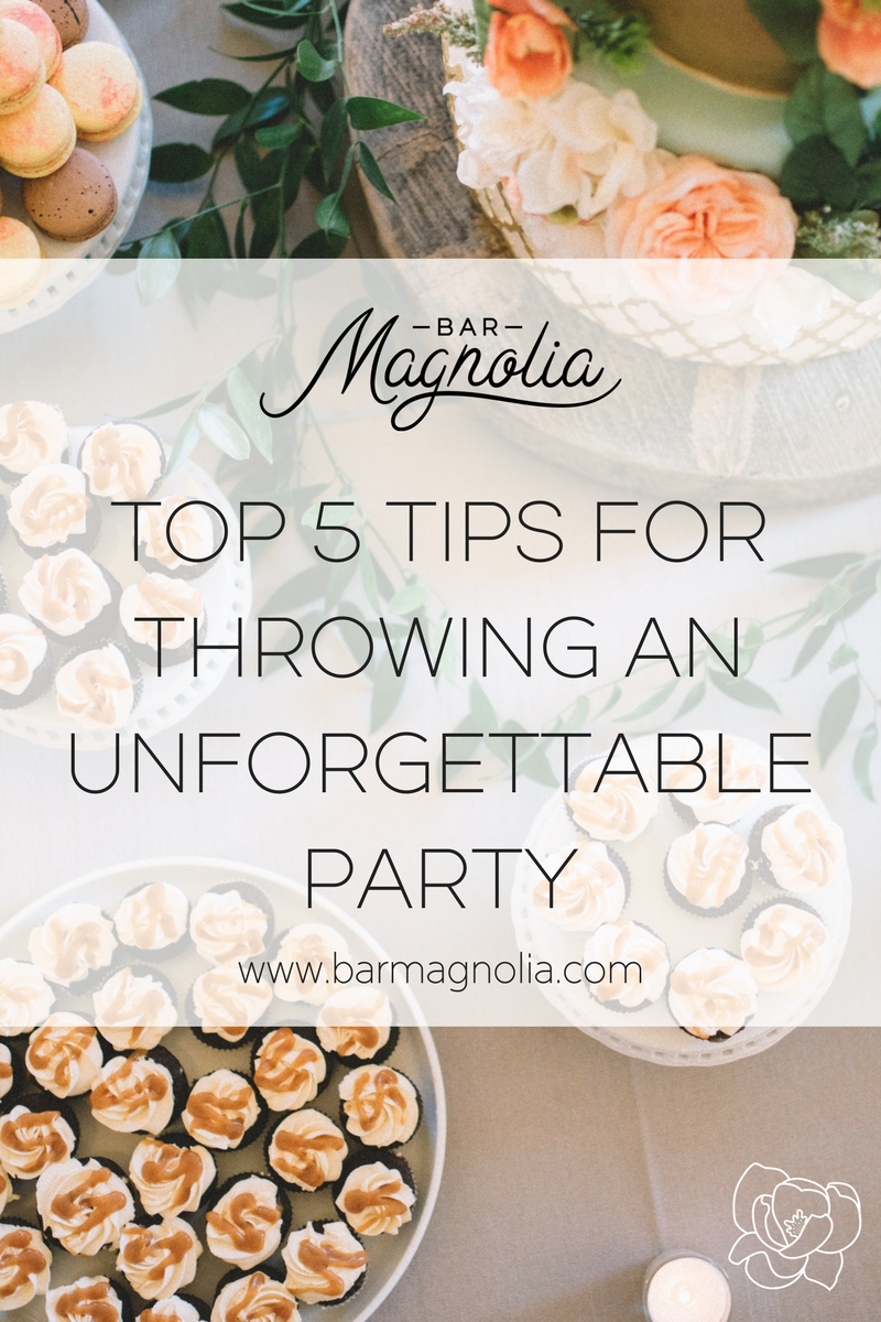 Top 5 Tips for Throwing an Unforgettable Party.jpg