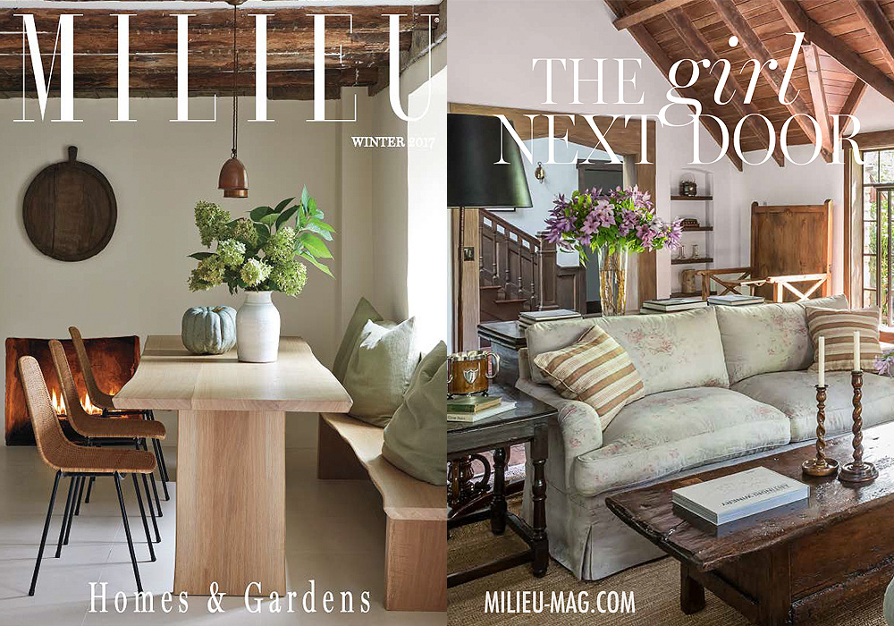 MILIEU - HOMES & GARDEN  The Girl Next Door  Winter 2017