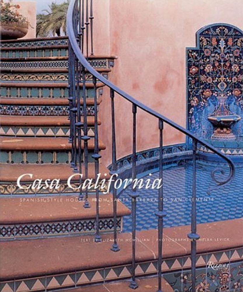 CASA CALIFORNIA RIZZOLI - Elizabeth McMillian - 1996