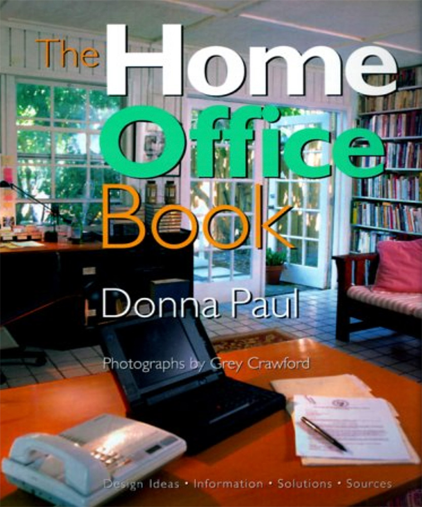 THE HOME OFFICE BOOK ARTISAN - Donna Paul  -  1996