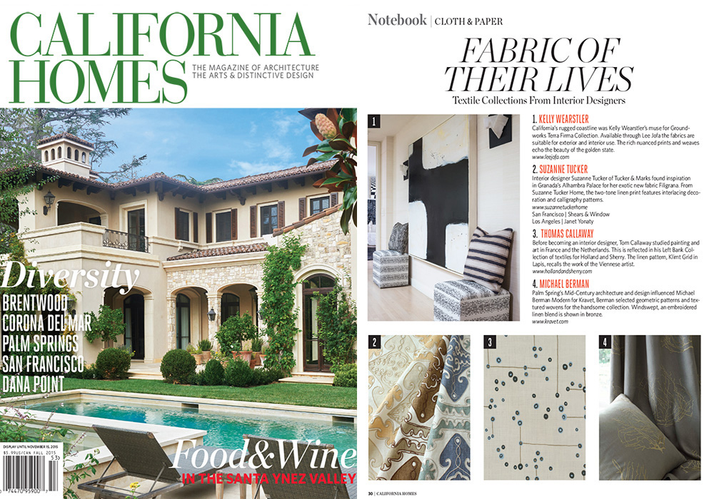 CALIFORNIA HOMES  Fabric Of Their Lives  November 2015