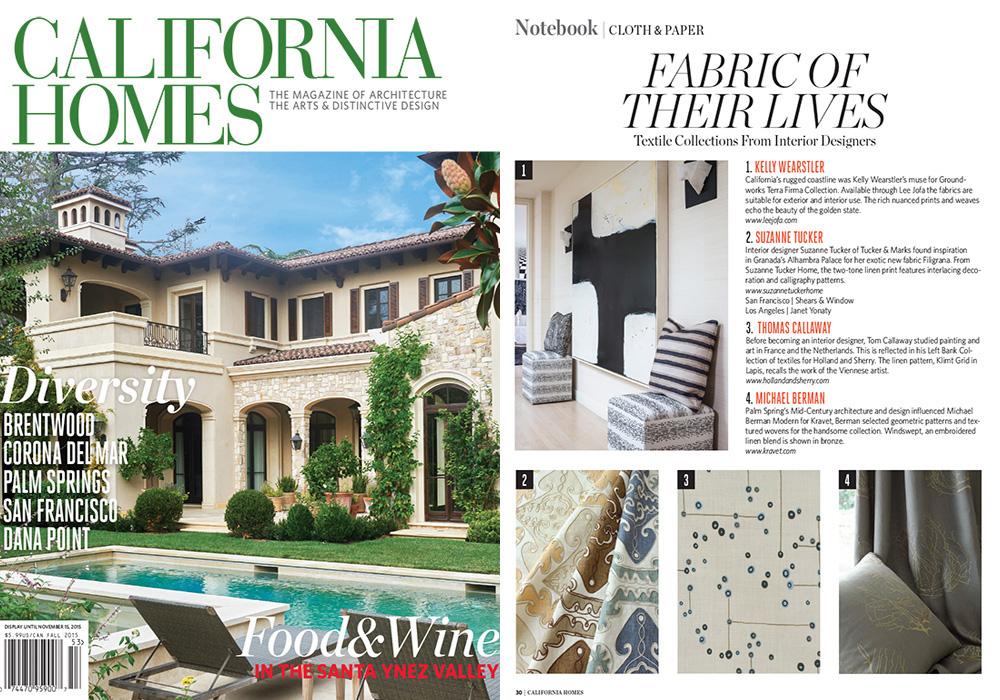 CALIFORNIA HOMES  Fabric Of Their Lives  November 2015