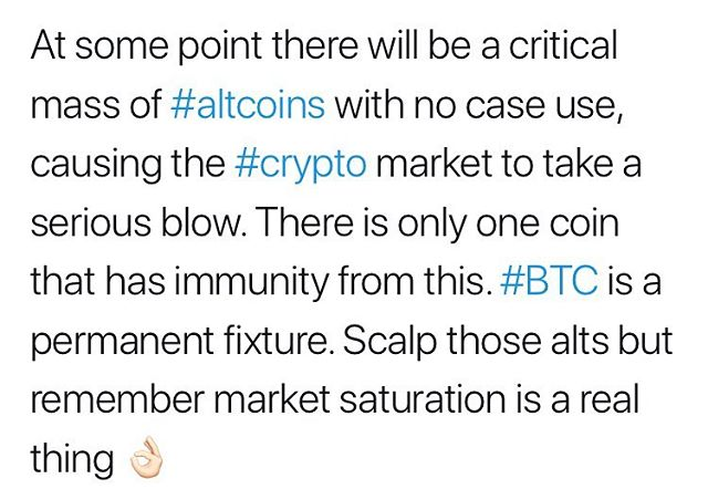Pay attention folks:  At some point there will be a critical mass of #altcoins with no case use, causing the #crypto market to take a serious blow. There is only one coin that has immunity from this. #BTC is a permanent fixture. Scalp those alts but remember market saturation is a real thing 👌🏻 #bitcoin #trading #investing #cryptocurrency #money #invest #cryptonews #altcoin