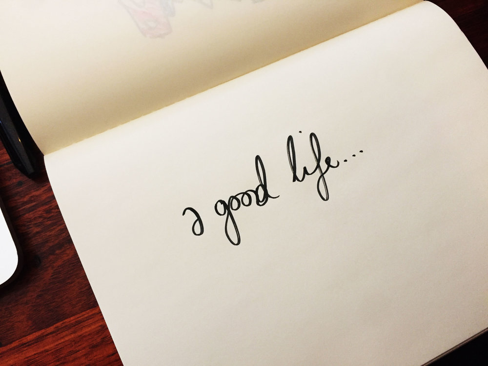 A good life. Drawing Luke Hockley.