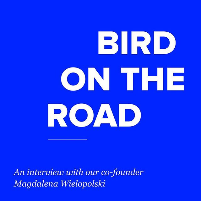 Bird is all about personal journeys. That's why we're stoked that our co-founder Magdalena Wielopolski, after living in both NYC and LA, is now embarking on a trek across the world. It's a new chapter for both of us, because we'll be featuring the amazing women she meets along the way. To kick things off, we spoke to Magda about what the past has taught her and what the future holds. Read the interview through @birdonbird ❤️. . . . . #ihaveastory #birdtalks #interviewswithwomen #personaljourney #change #womenforwomen #sheinspiresme
