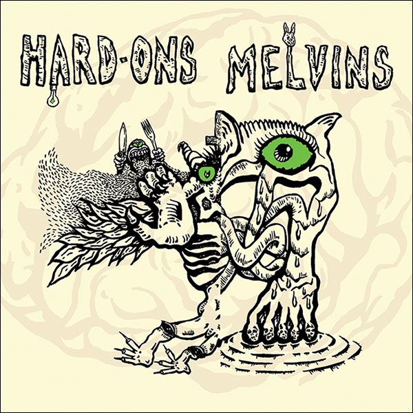 HARD-ONS | MELVINS