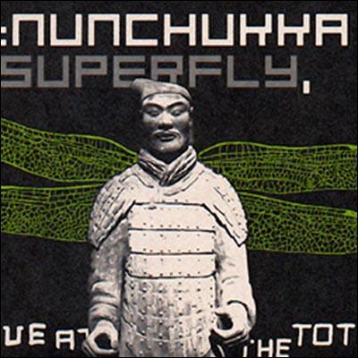 WER 07 NUNCHUKKA SUPERFLY.jpg