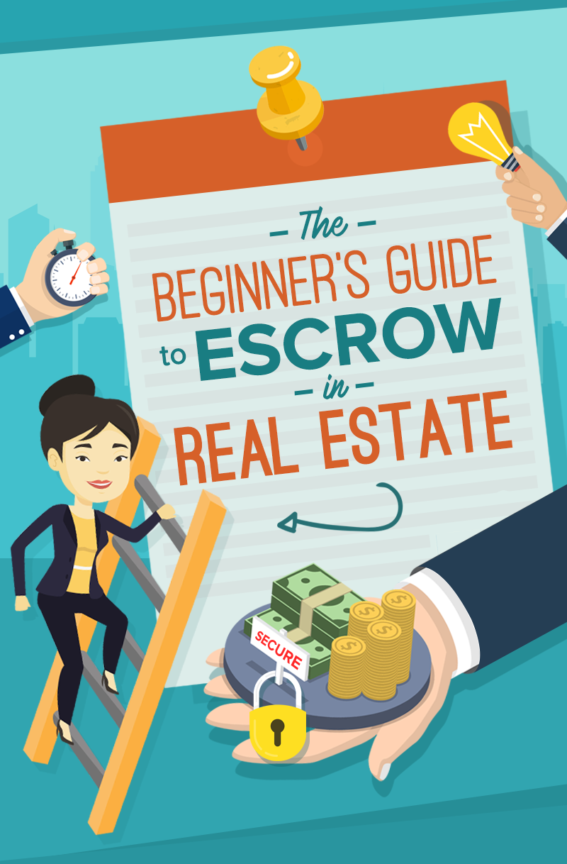 The Beginner's Guide To Escrow in Real Estate