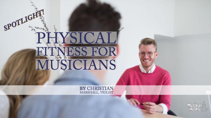 physical fitness for musicians.jpg