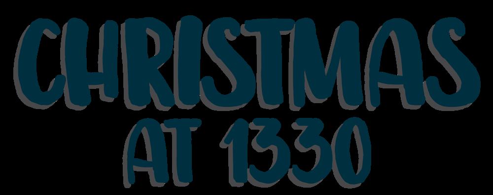 Christmas at 1330