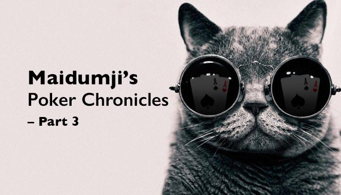 Maidumji's Poker Chronicles.jpg
