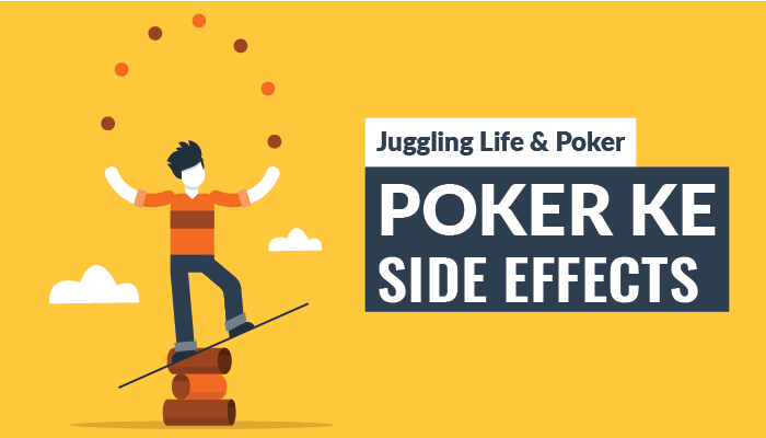Juggling Life and Poker