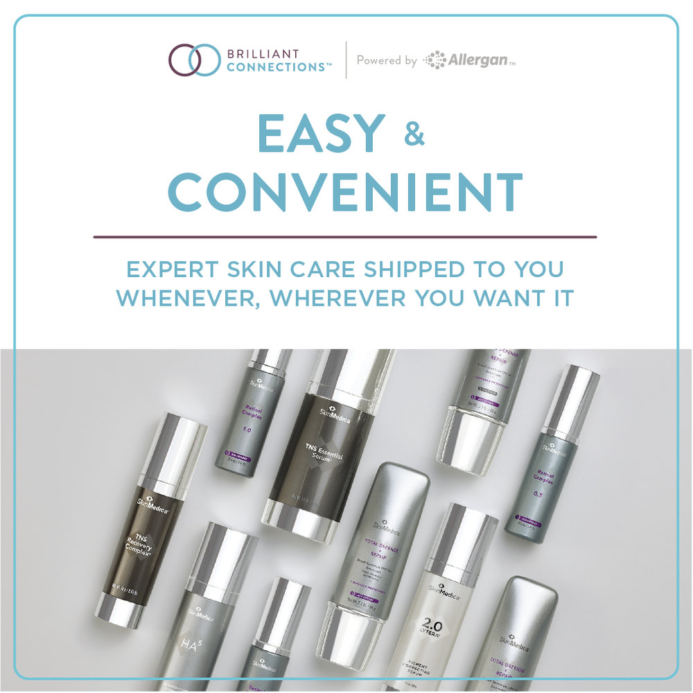 Order your favorite  SkinMedica®  products through  Brilliant Connections™ !