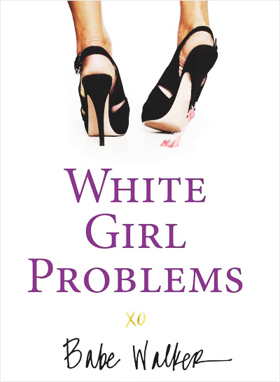white-girl-problems-book-cover_fhdgq7.jpg
