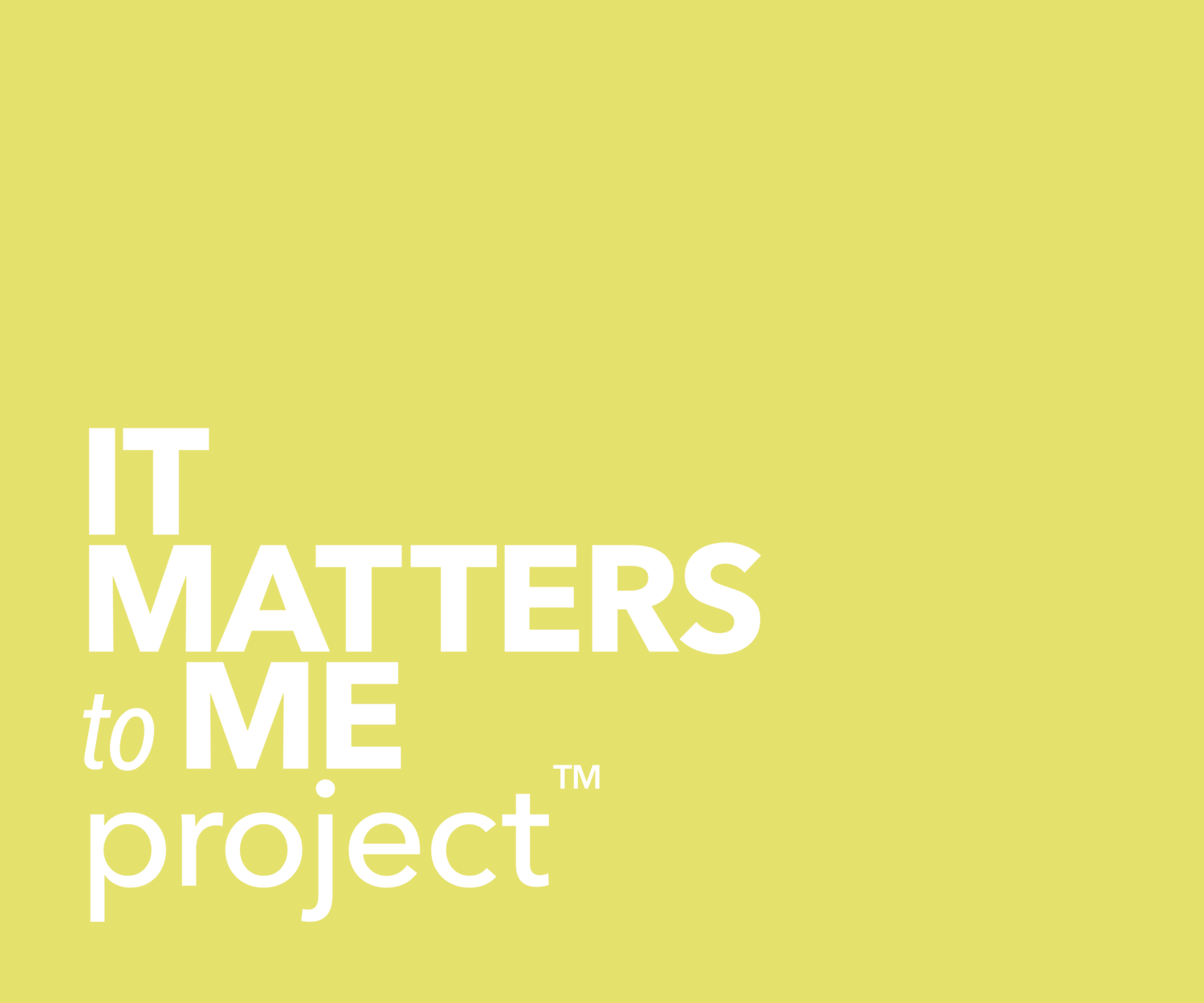 It Matters To Me Project™