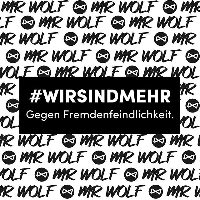 Against hate, racism and intolerance. #wirsindmehr
