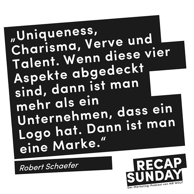In this episode of our Recap Sunday Podcast, we discussed what it takes to build a successful brand with the designer Robert Schaefer. Listen to MR WOLF Recap Sunday on iTunes or Soundcloud (available only in German). #mrwolf #recapsunday #podcast #quote