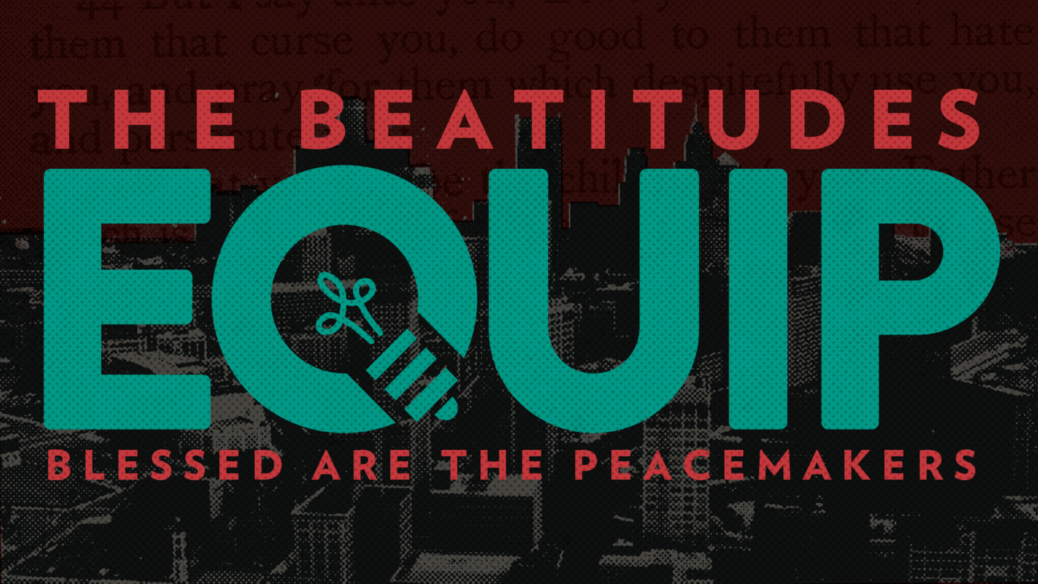 7 Blessed are the peacemakers — Courage Church