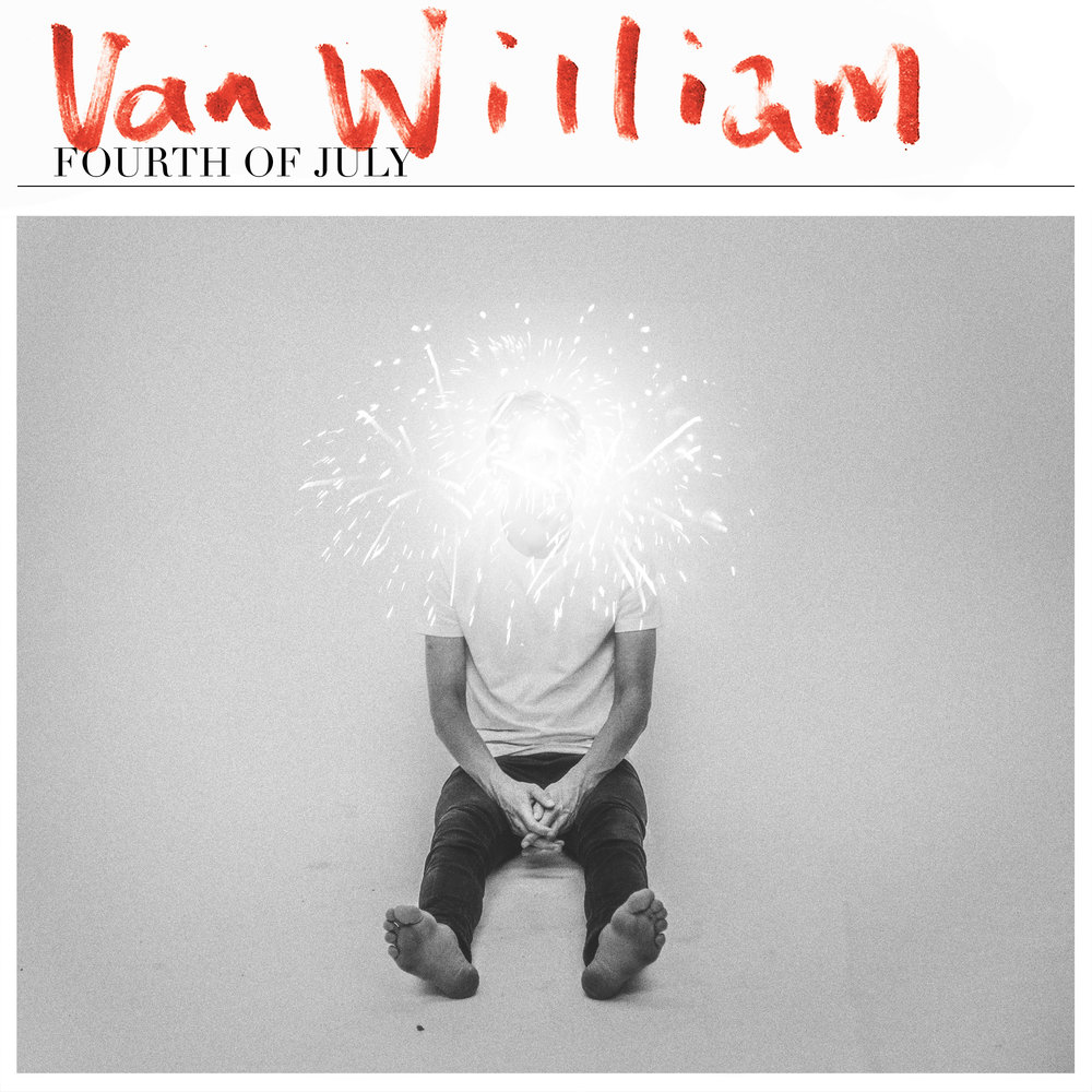 "Van William  ""Fourth of July"""