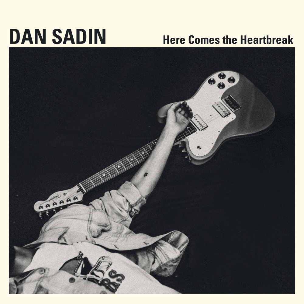 "Dan Sadin  ""Here Comes the Heartbreak"""