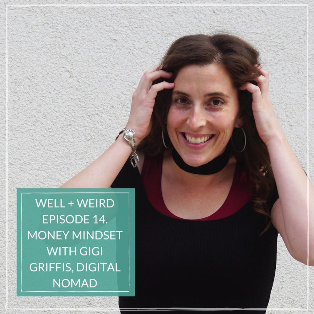 Well-and-Weird-Gigi-Griffs-money-mindset.png