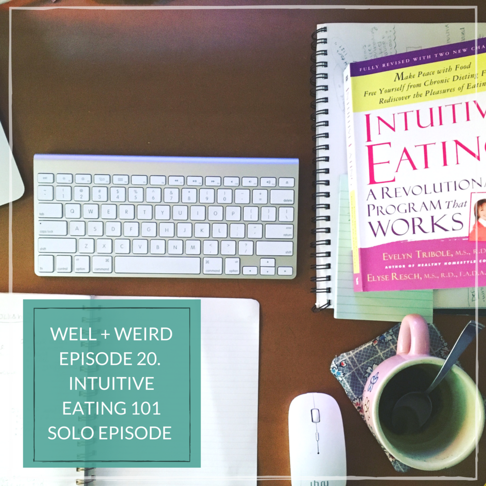 Intuitive eating holly lowery well and weird