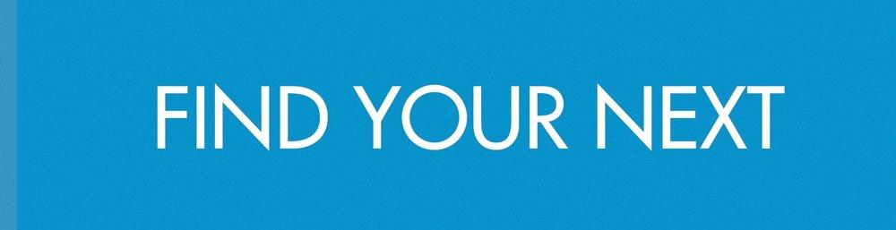 find+your+next.jpg