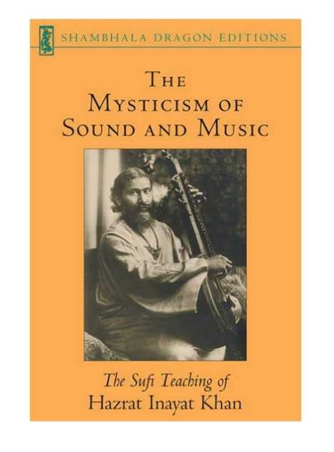 hazrat inyayat kahn - mysticism of sound and music.JPG