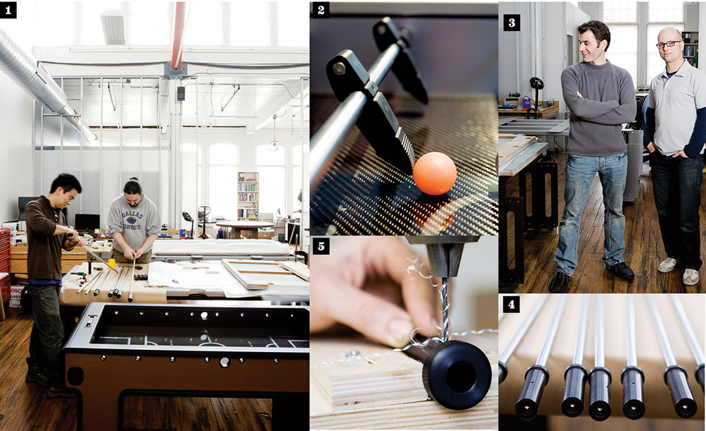Photographs in part by Boston Magazine. 1 ARTISANS ATTACH ANODIZED ALUMINUM HANDLES, MADE IN MIDDLEBOROUGH, TO STEEL FOOSBALL RODS. 2 THE TABLES FEATURE POLISHED CARBON-FIBER PANELS. 3 FOUNDERS ANDY MARSELLA AND JUSTIN SIROTIN WRAP UP ANOTHER DAY IN THEIR 19TH-CENTURY PAWTUCKET MILL TURNED FACTORY. 4 FOOSBALL RODS AWAIT THEIR RUBBER GRIPS. 5 EVERY HOLE IS CAREFULLY DRILLED BY HAND USING CUSTOM-BUILT GUIDES.