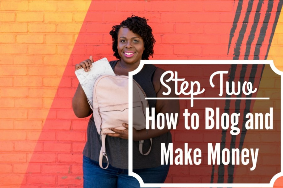 how-to-blog-and-make-money-step-two