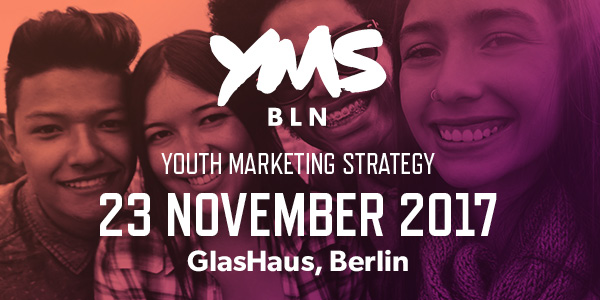 YMS Youth Marketing Strategy 2017 - Berlin