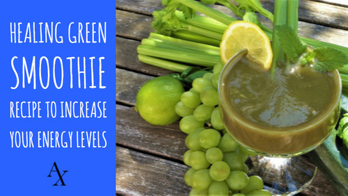 Healing Green Smoothie Recipe to Increase your Energy Levels
