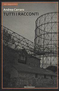 Melville Editore. Postfazione: Fabrizio Ottaviani. pp 247. Euro 17,50.