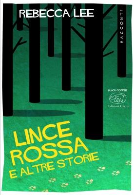 Edizioni Clichy. Traduzione di Sara Reggiani. pp. 240 Euro 15