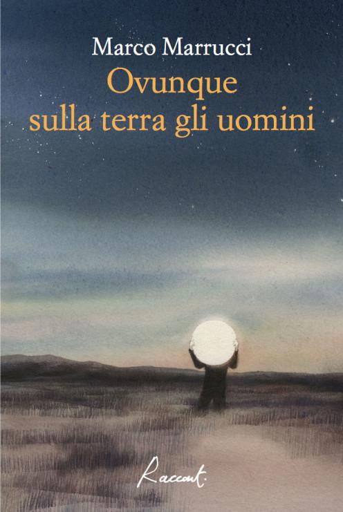 di Marco Marrucci Racconti edizioni Illustrazioni: Marina Marcolin  pp 117 Euro 14