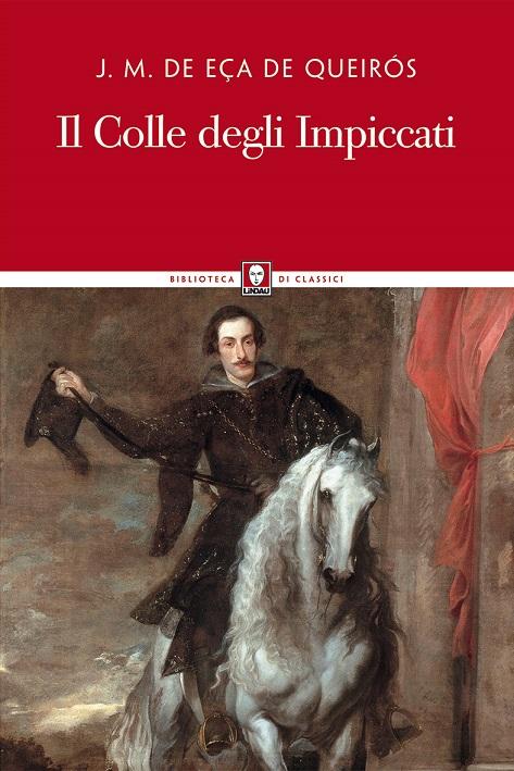 J. M. De Eça de Queirós  Lindau Editore Traduzione di Giuliana Segre Giorgi  pp. 64 Euro 9,00