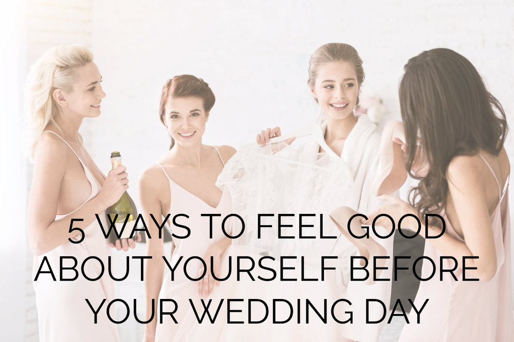 5-ways-feel-good-about-yourself-wedding-tips-notton-house-photography-shropshire-photographer-telford.jpg