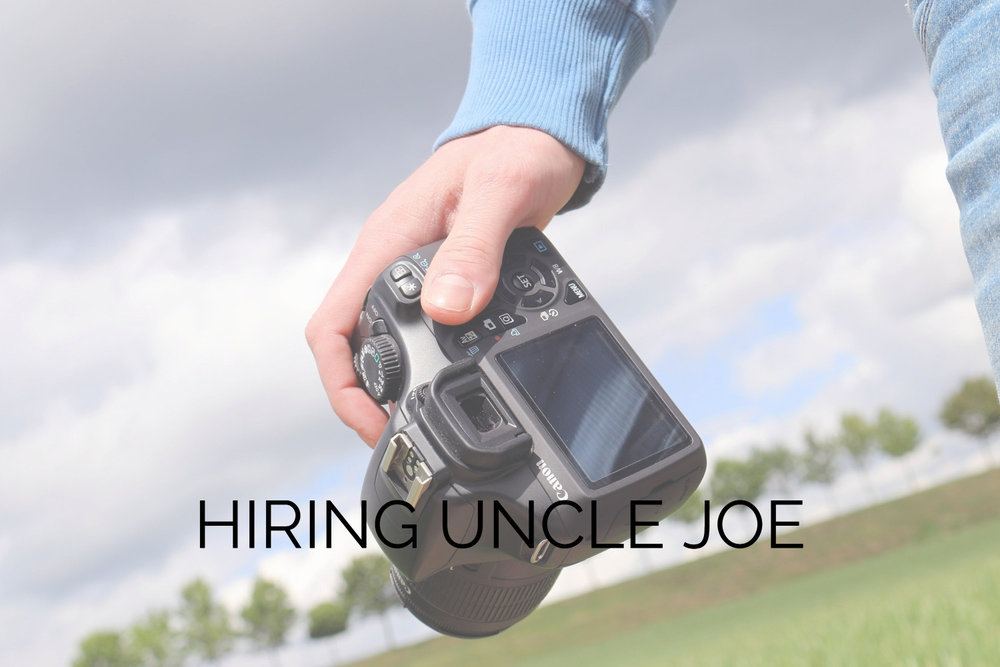 Hiring Uncle Joe