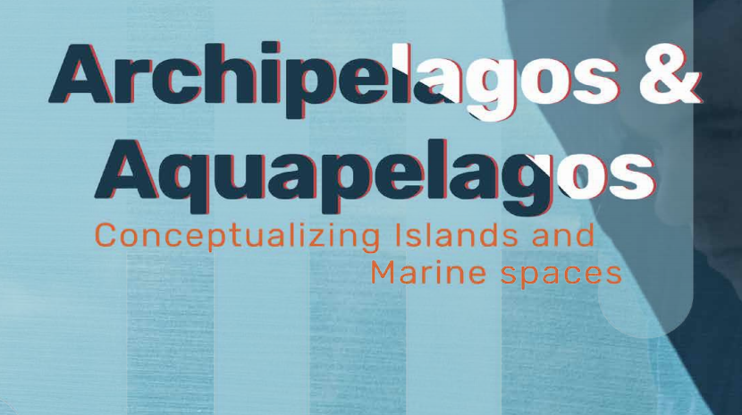 Archipelagos and Aquapelagos Conference   By linking pressing social and ecological concerns to the interpretative humanities, we hope to share emergent knowledges and advance research on the land and water interfaces across archipelagos