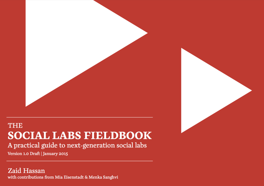 The Social Labs Fieldbook - Core concepts for the Social Labs Practitioner